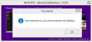 Win8 BTD - [B]oot[T]o[D]esktop  1.0.0.0 Screenshot 2