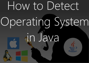 Detect operating system in java