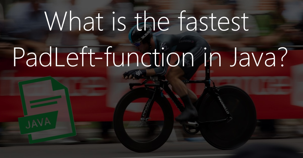 Fastest padLeft-function in Java