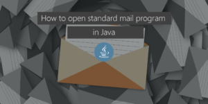 Open standard mail in Java