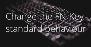Change standard FN-key behaviour