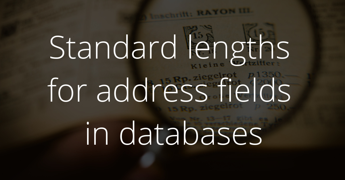 Default field lengths for address fields in databases