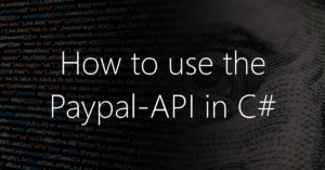 How to use Paypal-API in Csharp